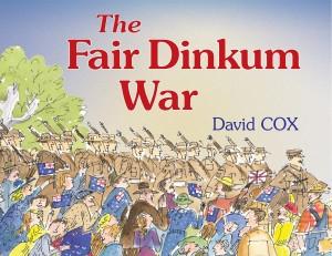 The Fair Dinkum War - Cox